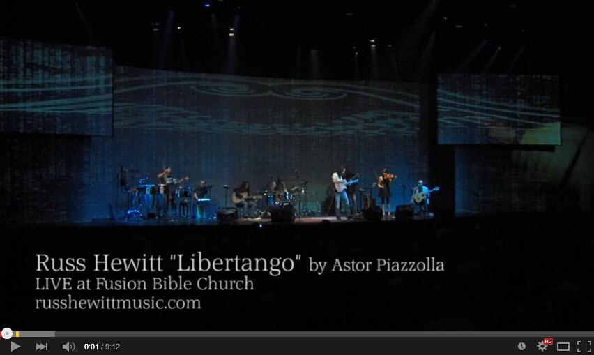 """New HD video! Russ Hewitt """"Libertango"""" by Astor Piazzolla"""