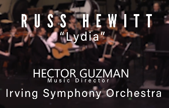 Russ Hewitt & Irving Symphony Orchestra: Lydia