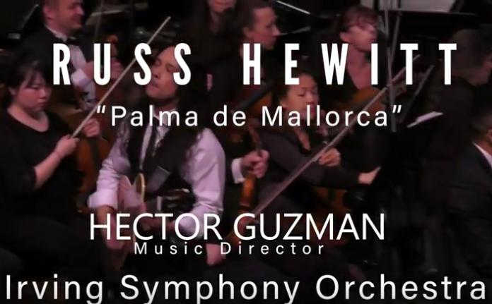 Russ Hewitt & Irving Symphony Orchestra: Palma de Mallorca